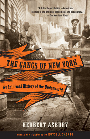 The Gangs of New York by