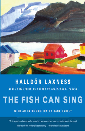 The Fish Can Sing by Halldor Laxness