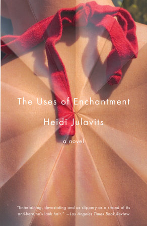 The Uses of Enchantment by