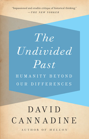 The Undivided Past by