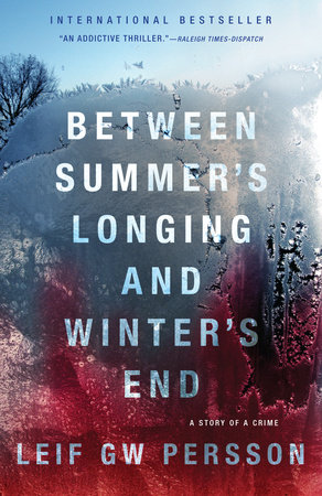 Between Summer's Longing and Winter's End by