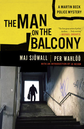 MAN ON THE BALCONY by Maj Sjowall and Per Wahloo