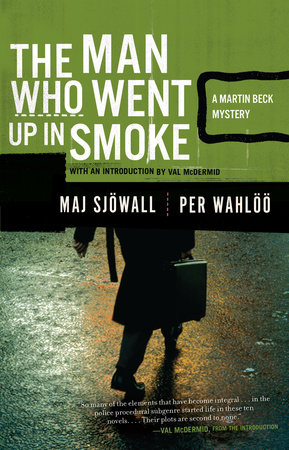 The Man Who Went Up in Smoke by Per Wahloo and Maj Sjowall