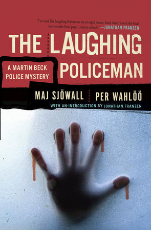 LAUGHING POLICEMEN by Maj Sjowall and Per Wahloo
