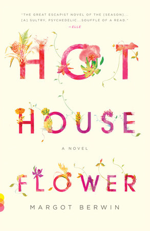 Hothouse Flower and the Nine Plants of Desire by
