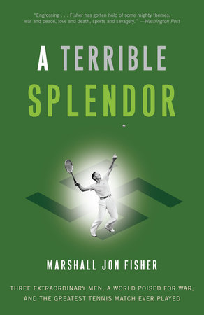 A Terrible Splendor by Marshall Jon Fisher