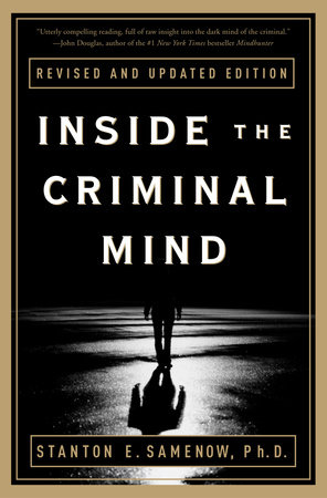 Inside the Criminal Mind by Stanton Samenow