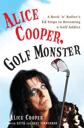 Alice Cooper, Golf Monster by