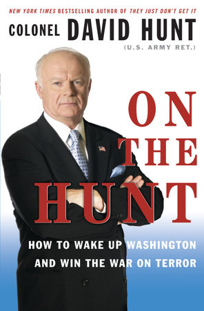 On the Hunt by Colonel David Hunt