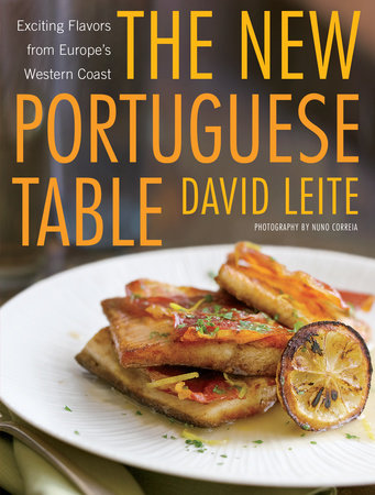 The New Portuguese Table by David Leite
