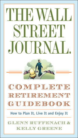 The Wall Street Journal. Complete Retirement Guidebook by