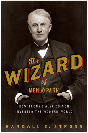 The Wizard of Menlo Park by