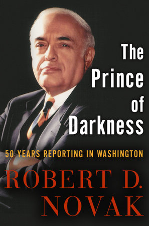 The Prince of Darkness by Robert D. Novak
