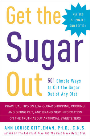 Get the Sugar Out, Revised and Updated 2nd Edition by