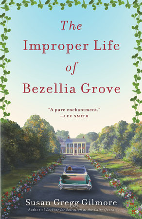 The Improper Life of Bezellia Grove by