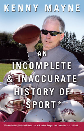 An Incomplete and Inaccurate History of Sport by