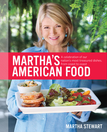 Martha's American Food by Martha Stewart