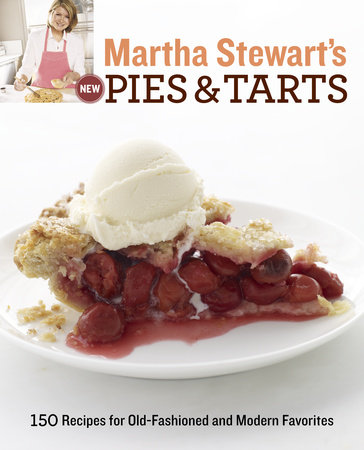 Martha Stewart's New Pies and Tarts by