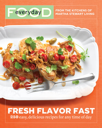 Everyday Food: Fresh Flavor Fast by
