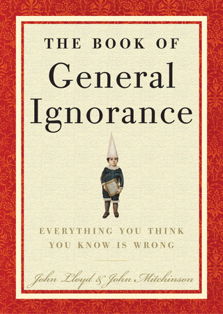 The Book of General Ignorance by