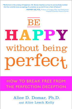 Be Happy Without Being Perfect by