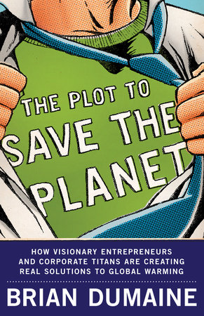 The Plot to Save the Planet by