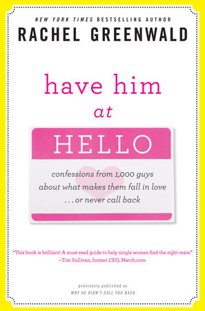 Have Him at Hello by