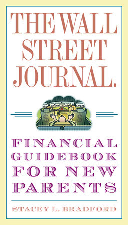 The Wall Street Journal. Financial Guidebook for New Parents by