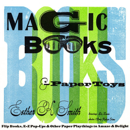Magic Books & Paper Toys by Esther K. Smith