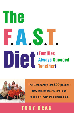 The F.A.S.T. Diet (Families Always Succeed Together) by