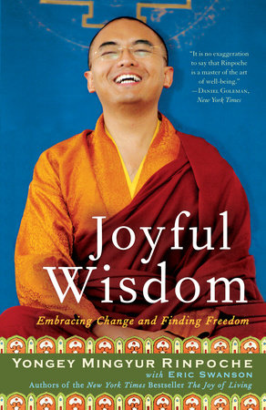Joyful Wisdom by Yongey Mingyur Rinpoche and Eric Swanson