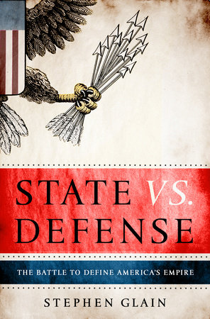 State vs. Defense by Stephen Glain