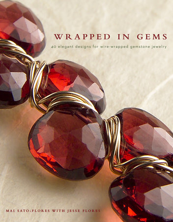 Wrapped in Gems by Mai Sato-Flores and Jesse Flores