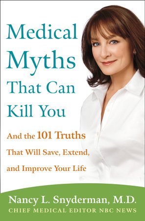 Medical Myths That Can Kill You by