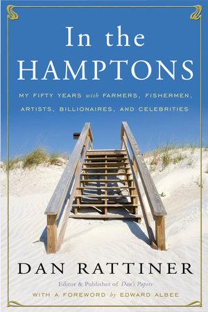 In the Hamptons by Dan Rattiner
