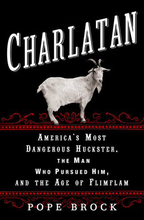 Charlatan by Pope Brock