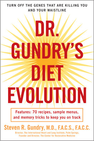 Dr. Gundry's Diet Evolution by