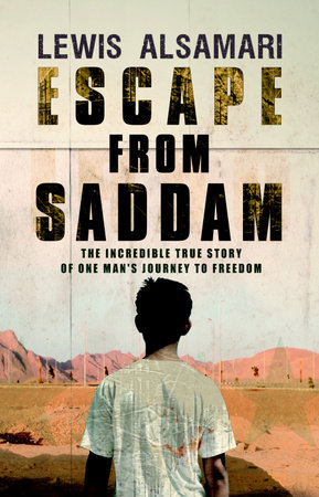 Escape from Saddam by Lewis Alsamari