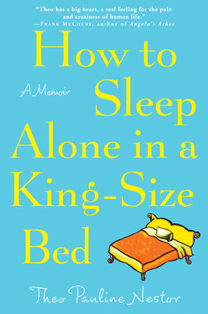 How to Sleep Alone in a King-Size Bed by