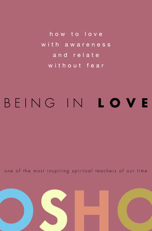 Being in Love by Osho