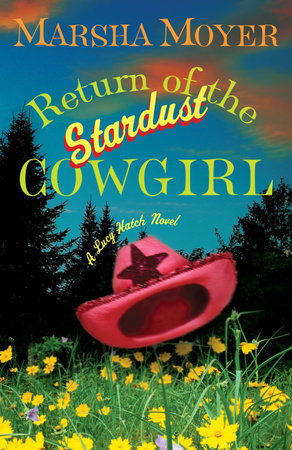 Return of the Stardust Cowgirl by Marsha Moyer