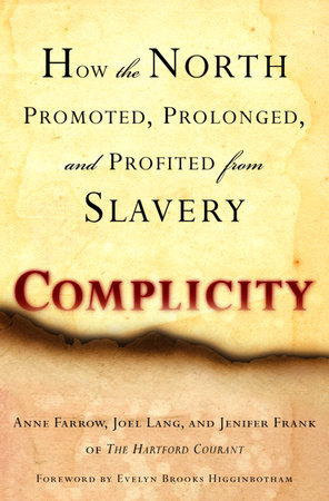Complicity by Anne Farrow, Joel Lang and Jenifer Frank