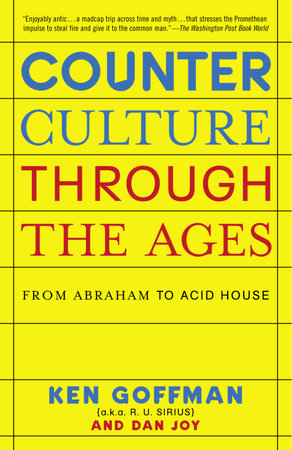 Counterculture Through the Ages by