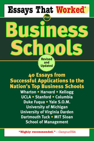 Essays That Worked for Business Schools (Revised) by Brian Kasbar and Boykin Curry