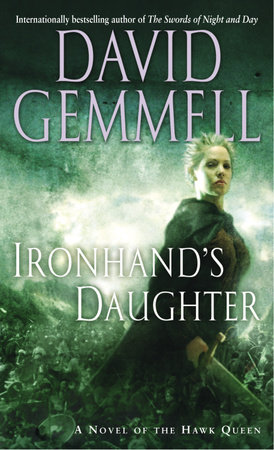 IRONHANDS DAUGHTER by David Gemmell