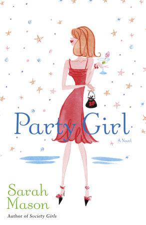 Party Girl by Sarah Mason