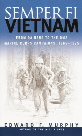Semper Fi: Vietnam by Edward F. Murphy