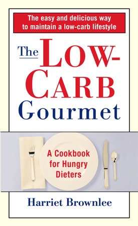 The Low-Carb Gourmet by