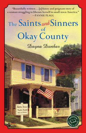 The Saints and Sinners of Okay County by Dayna Dunbar