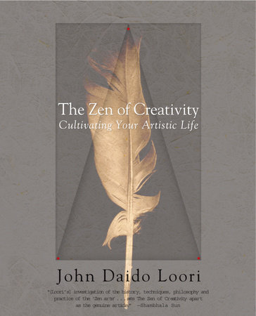 The Zen of Creativity by